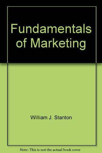 Fundamentals of Marketing: Stanton, William J.;