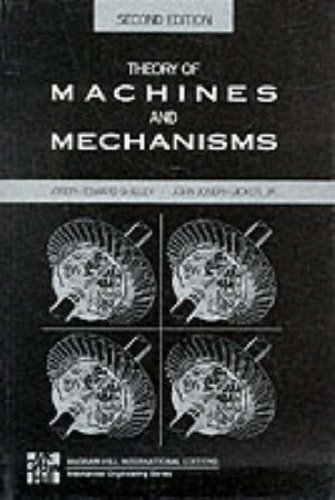 Theory of Machines and Mechanisms (0071137475) by Joseph E. Shigley; John Joseph Uicker