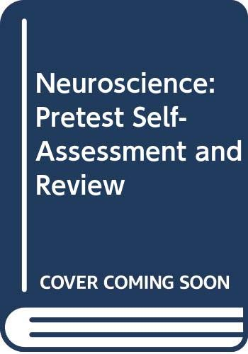 9780071138031: Neuroscience: Pretest Self-Assessment and Review (Delete (PreTest: Basic Sciences))