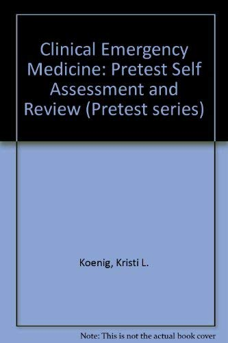 9780071138055: Clinical Emergency Medicine: Pretest Self Assessment and Review (Pretest Series)