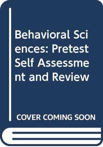 9780071138079: Behavioral Sciences: Pretest Self Assessment and Review (Delete (PreTest: Basic Science))