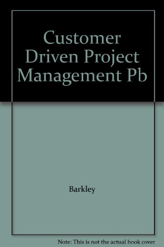 9780071138420: Customer Driven Project Management