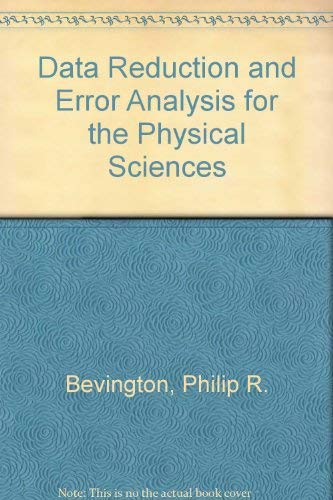 9780071138451: Data Reduction and Error Analysis for the Physical Sciences