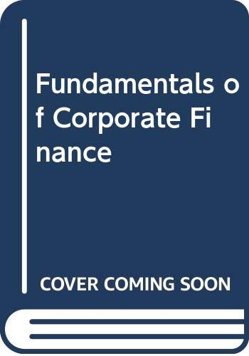 9780071138536: Fundamentals of Corporate Finance (McGraw-Hill International Editions)