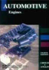 9780071138840: Automotive Engines (McGraw-Hill International Editions: Automotive Technology Series)