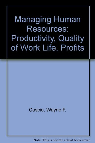9780071138864: Managing Human Resources: Productivity, Quality of Work Life, Profits