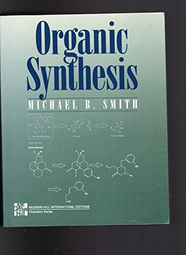 9780071139090: Organic Synthesis (McGraw-Hill International Editions)