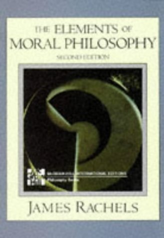 9780071139397: The Elements of Moral Philosophy (McGraw-Hill International Editions Series)