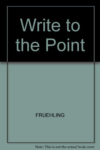 9780071139410: Write to the Point