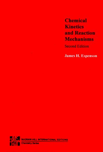 9780071139496: Chemical Kinetics and Reaction Mechanisms (The McGraw-Hill series in advanced chemistry)