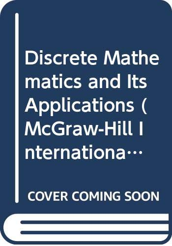 9780071139748: Discrete Mathematics and Its Applications (McGraw-Hill International Editions: Mathematics Series)