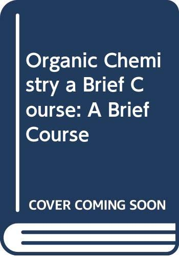 9780071140058: Organic Chemistry: A Brief Course