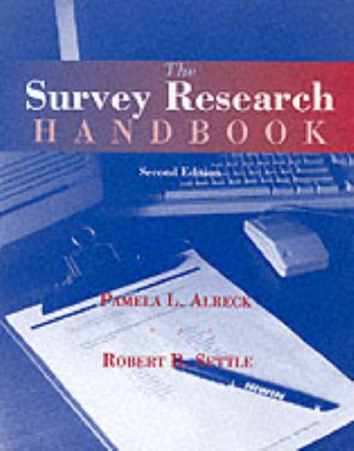 Survey Research Handbook (The Irwin Series in Marketing): Settle, Robert B.; Alreck, Pamela L.
