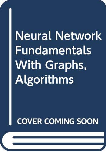9780071140645: Neural Network Fundamentals with Graphs, Algorithms and Applications (McGraw-Hill International Editions Series)