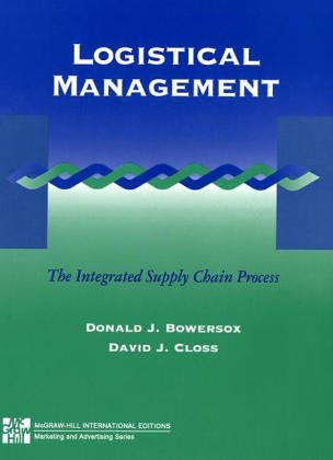 9780071140706: Logistical Managements: The Integrated Supply Chain Process (McGraw-Hill International Editions: Marketing & Advertising Series)