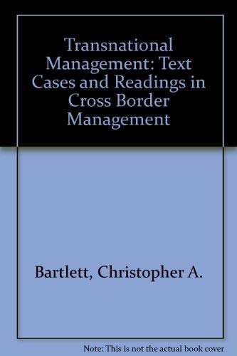 9780071140898: Transnational Management: Text Cases and Readings in Cross Border Management
