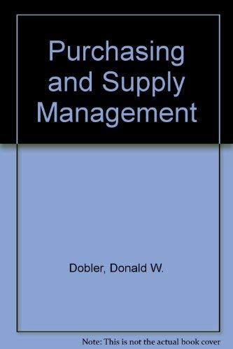 Purchasing and Supply Management (0071141383) by David N. Burt; Donald W. Dobler