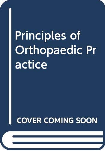 9780071141406: Principles of Orthopaedic Practice
