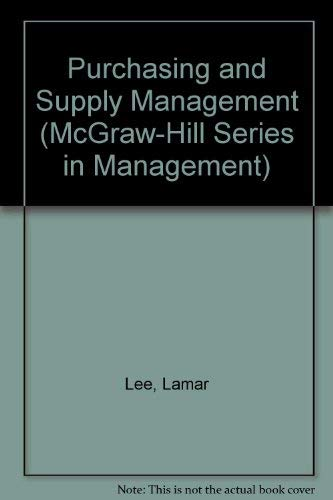 Purchasing and Supply Management (McGraw-Hill Series in Management) (0071141448) by Donald W. Dobler; Lamar Lee