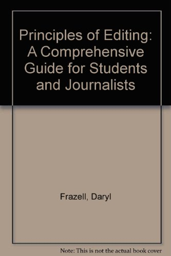 9780071142106: Principles of Editing: A Comprehensive Guide for Students and Journalists