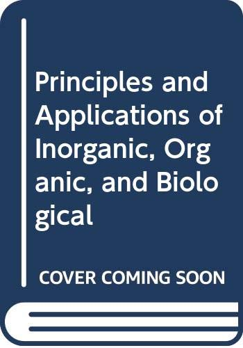 9780071142953: Principles and Applications of Inorganic, Organic and Biological Chemistry