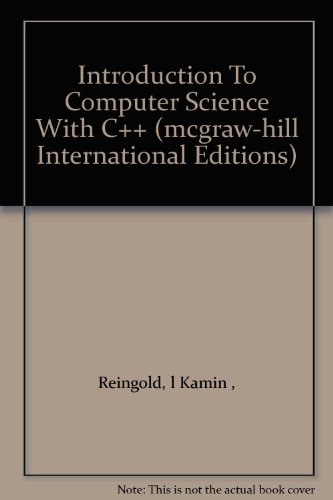 9780071144155: Introduction To Computer Science With C++ (mcgraw-hill International Editions)