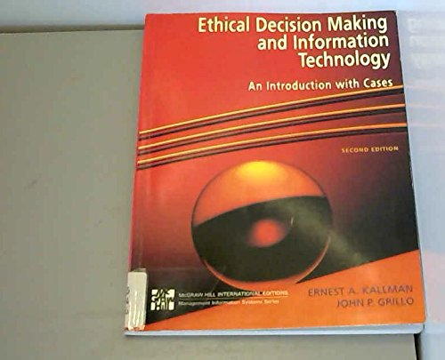 9780071144285: Ethical Decision Making and Information Technology: An Introduction with Cases