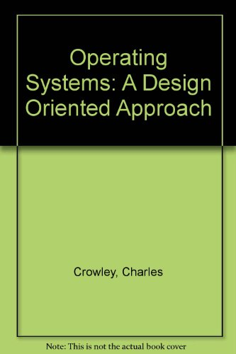 9780071144629: Operating Systems: A Design Oriented Approach