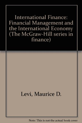 9780071144759: International Finance: Financial Management and the International Economy (The McGraw-Hill series in finance)