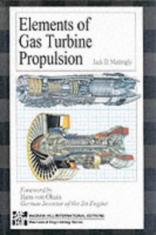 9780071145213: Elements of Gas Turbine Propulsion (McGraw-Hill series in mechanical engineering)