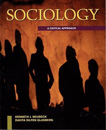9780071145350: Sociology: A Critical Approach