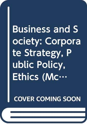 9780071145947: Business And Society: Corporate Strategy, Public Policy, Ethics Mcgraw-hill International Editions)