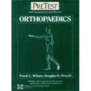 9780071146074: Orthopaedics: Pretest Self Assessment and Review