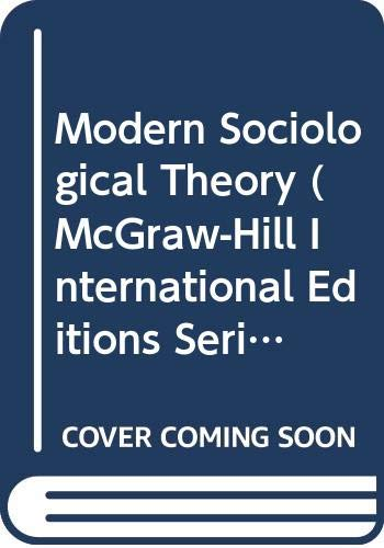 9780071146593: Modern Sociological Theory
