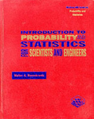 9780071146661: INTRODUCTION TO PROBABILITY AND STATISTICS FOR SCIENTISTS AND ENGINEERS