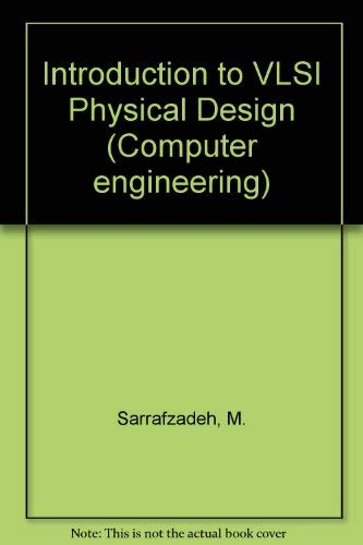 9780071147323: Introduction to VLSI Physical Design (Computer engineering)