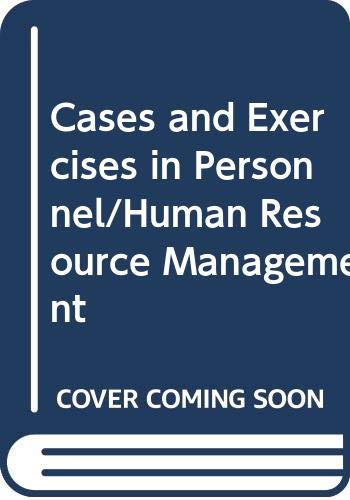 9780071147699: Cases and Exercises in Personnel/Human Resource Management