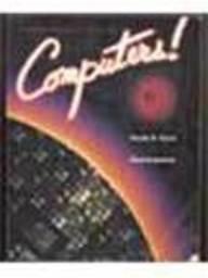 Computers!: Timothy N. Trainor