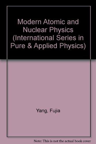 9780071148832: Modern Atomic and Nuclear Physics (International Series in Pure & Applied Physics)
