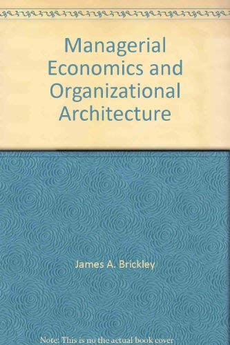 9780071148986: Managerial Economics and Organizational Architecture