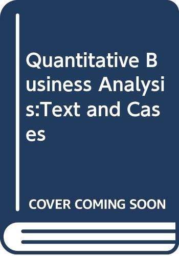 9780071149051: Quantitative Business Analysis: Text and Cases