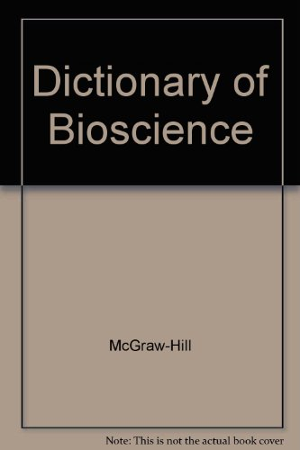 9780071149198: Dictionary of Bioscience