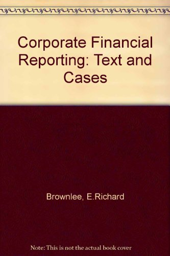 9780071149389: Corporate Financial Reporting: Text and Cases