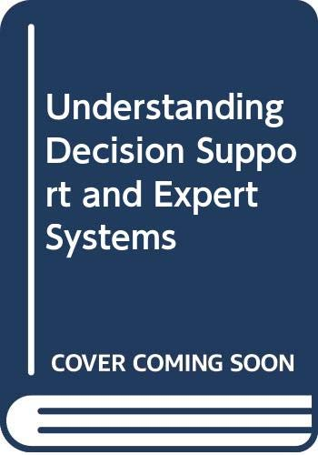9780071149587: Understanding Decision Support and Expert Systems