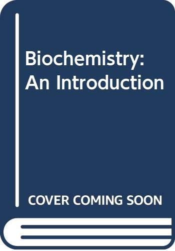 9780071149808: Biochemistry: An Introduction