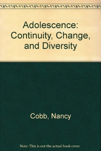 9780071150132: Adolescence: Continuity, Change, and Diversity