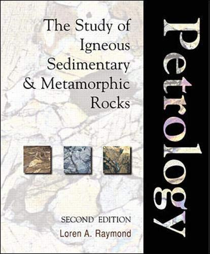 9780071150415: Petrology: The Study of Igneous, Sedimentary and Metamorphic Rocks