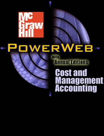 Management Accounting: Analysis and Interpretation: With IDeA CD-ROM, NetTutor and Powerweb Package