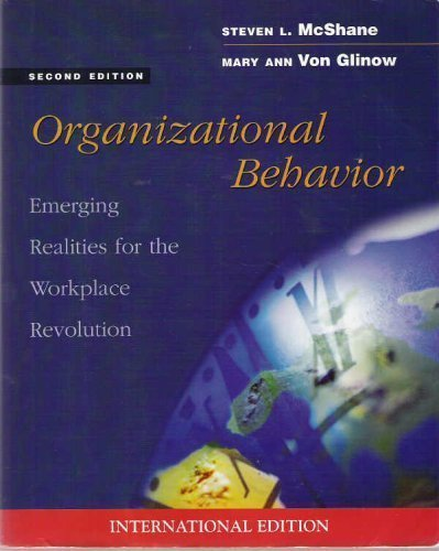Organizational Behavior: Emerging Realities for the Workplace: S L &