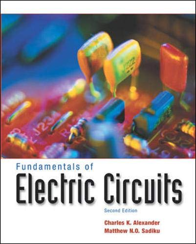 Fundamentals of Electric Circuits (0071151265) by Alexander, Charles; Sadiku, Matthew N. O.